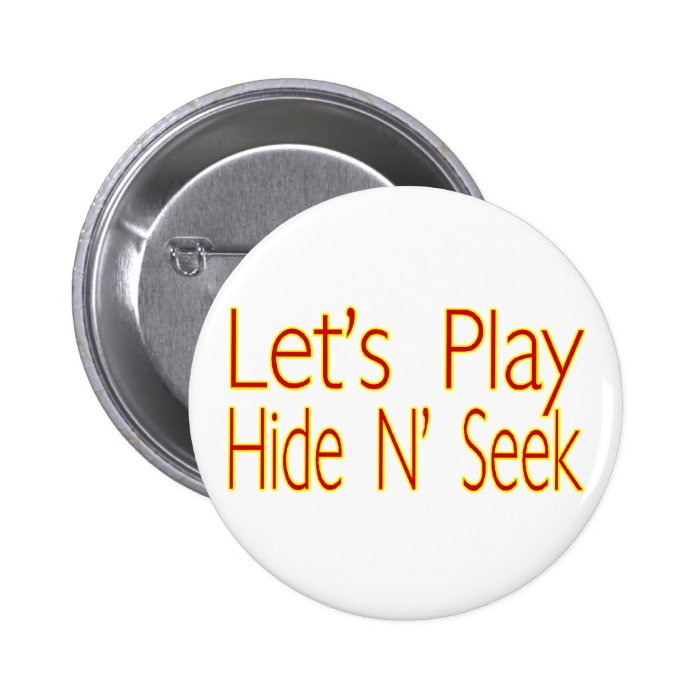 Hide N Seek 6 Cm Round Badge
