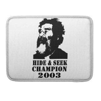 Hide & Seek Champ 2003 Sleeves For MacBook Pro