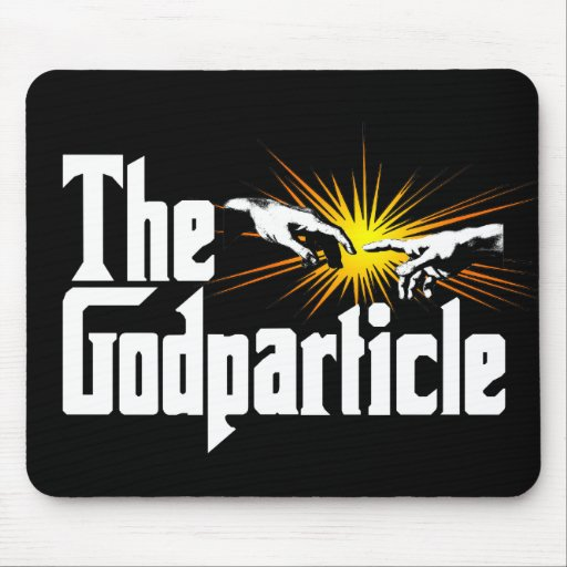 Higgs Boson The Godparticle Mouse Pad