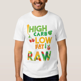 High CARB low FAT RAW T-shirt