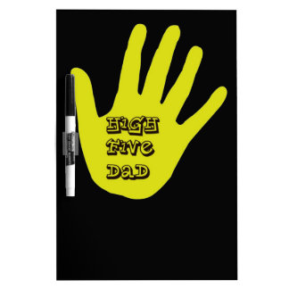High Five Dad Hand Dry Erase Board