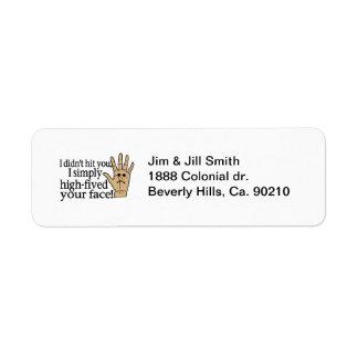 High Fived Your Face Return Address Label
