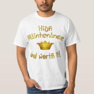High Maintenance And Worth it! T-Shirt