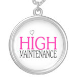 High Maintenance Pendant