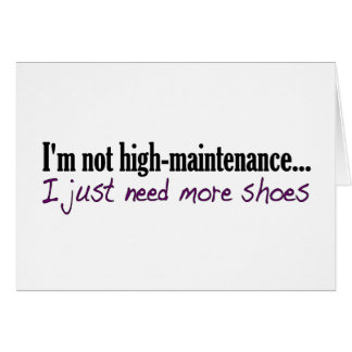 High Maintenance Shoes Card