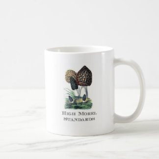 High Morel Standards Coffee Mug