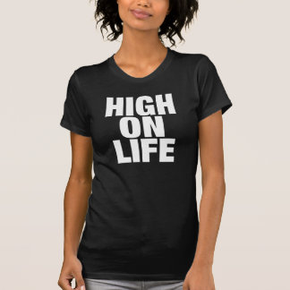 HIGH ON LIFE T-Shirt