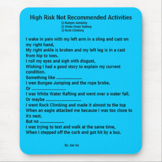High Risk Not Recommended Activities Mouse Mat