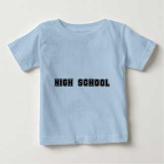 High School Baby T-Shirt