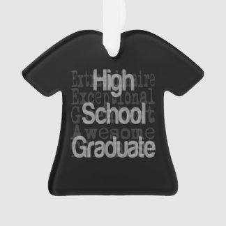 High School Graduate Extraordinaire Ornament