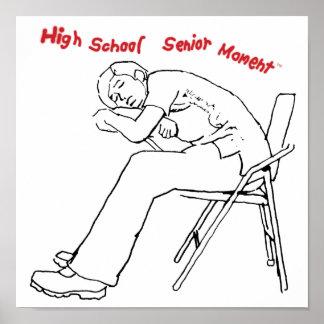 High School Senior Moment (TM) Poster