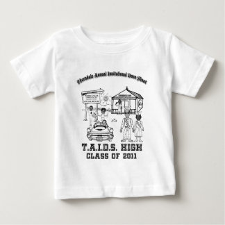 High School T.A.I.D.S. Baby T-Shirt