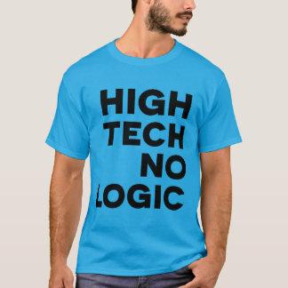 HIGH TECH NO LOGIC 2 T-Shirt