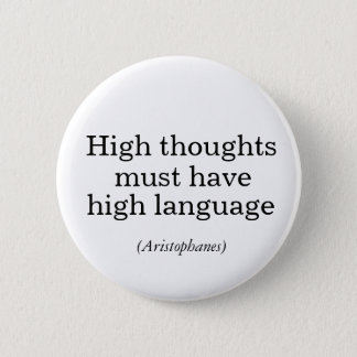 High thoughts must have high language Pin