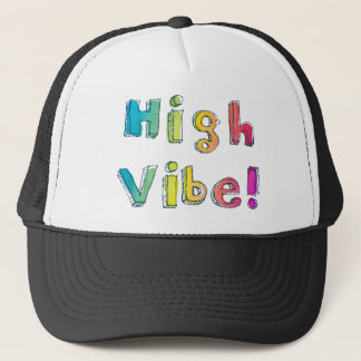 High Vibe Trucker Hat