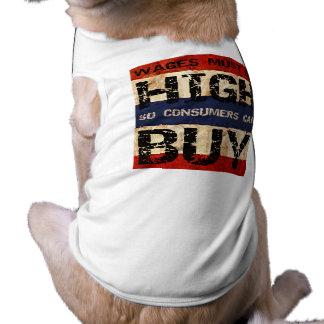 High Wages Doggie Tshirt
