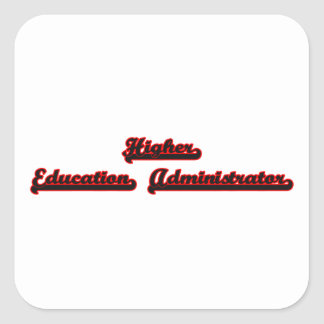Higher Education Administrator Classic Job Design Square Sticker