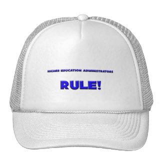 Higher Education Administrators Rule! Hats