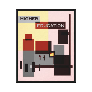 HIGHER EDUCATION CANVAS PRINTS