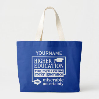 Higher Education humor custom tote bags
