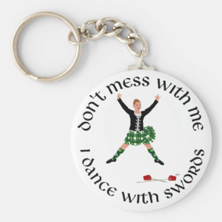 Highland Dance - Don't Mess with Me Basic Round Button Key Ring