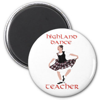 Highland Dance Teacher - Country Dances 6 Cm Round Magnet
