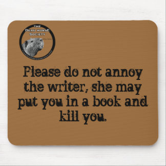 highres_6541465, Please do not annoy the writer... Mouse Pad