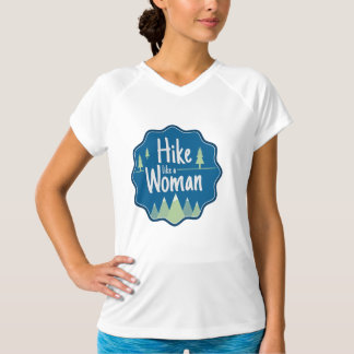 Hike Like A Woman athletic t-shirt