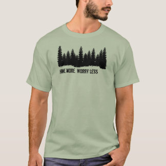 'Hike more. Worry less' forest tee