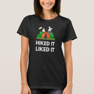 Hiked it Liked it Great Outdoors Adventures T-Shirt