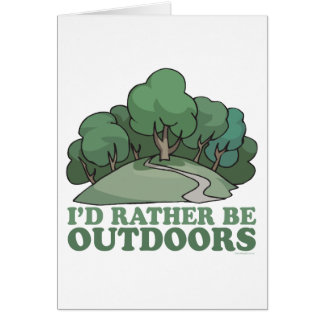 Hiking, Camping, Trekking, Climbing Outdoors! Card