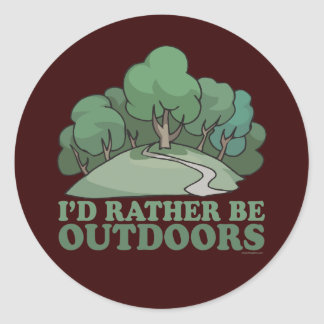 Hiking, Camping, Trekking, Climbing Outdoors! Classic Round Sticker
