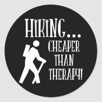 Hiking, Cheaper Than Therapy Round Sticker