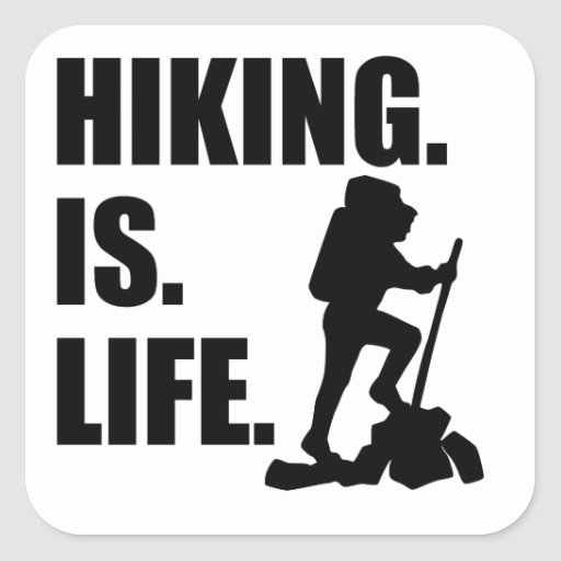 Hiking Is Life Sticker