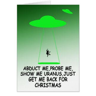 Hilarious Christmas alien abduction Card