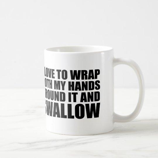Hilarious coffee quote coffee mug
