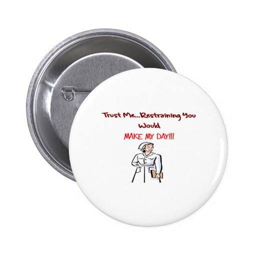 Hilarious Nurse Gifts 6 Cm Round Badge