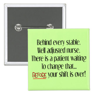 """Hilarious Nurse Gifts """"Behind Every Stable Nurse"""" 15 Cm Square Badge"""