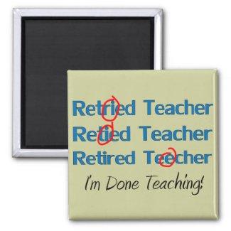 Hilarous Retired Teacher Gifts Magnet