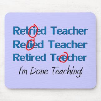 Hilarous Retired Teacher Gifts Mouse Mat