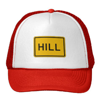 Hill (Text), Traffic Warning Sign, USA Hats