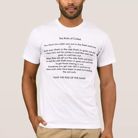 HILLARIOUS TEE SHIRT FOR THE CRICKET LOVER