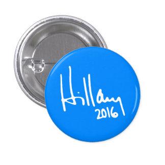 """Hillary 2016"" 3 Cm Round Badge"
