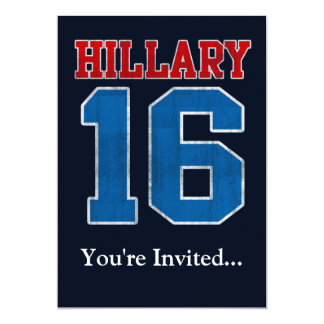"Hillary 2016, Grunge Retro Political Party 5"" X 7"" Invitation Card"