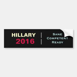 HILLARY 2016 Sane Competent Ready Bumper Sticker