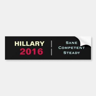 HILLARY 2016 Sane Competent Steady Bumper Sticker