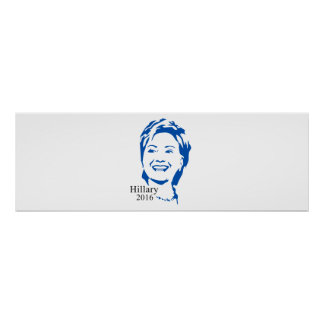 Hillary 2016 Vote Hillary Clinton for President Poster