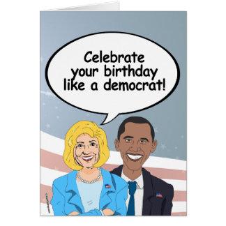 Hillary and Obama Birthday Card - Celebrate like a