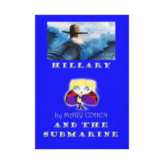 Hillary and the Submarine Canvas Print