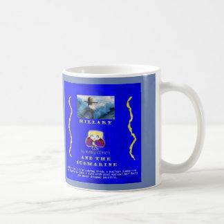 Hillary and the Submarine Coffee Mug